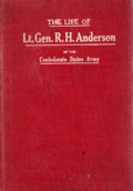 Books:First Editions, C. Irvine Walker. The Life of Lieutenant General Richard HeronAnderson of the Confederate States Army. Charleston: ...