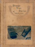 Books:First Editions, George W. Cable. Strange True Stories of Louisiana. NewYork: Charles Scribner's Sons, 1889. First edition. Octavo. ...
