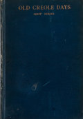 Books:Americana & American History, George W. Cable. Old Creole Days. New York: CharlesScribner's Sons, 1883. Later impression. Twelvemo. 145 pages. Pu...
