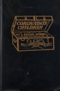 Books:First Editions, J. Frank Dobie. Coronado's Children. Dallas: SouthwestPress, [1930]. First edition, second state. Octavo. Publisher...