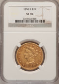 Liberty Eagles: , 1856-S $10 VF35 NGC. NGC Census: (8/232). PCGS Population (8/136).Mintage: 68,000. Numismedia Wsl. Price for problem free ...