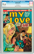 Bronze Age (1970-1979):Romance, My Love (2nd series) #30 Savannah pedigree (Marvel, 1974) CGC NM+9.6 Off-white pages....