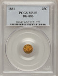California Fractional Gold, 1881 25C Indian Round 25 Cents, BG-886, High R.5, MS65 PCGS....