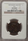 Large Cents: , 1839 1C Booby Head XF45 NGC. N-6. NGC Census: (9/136). PCGSPopulation (10/102). Mintage: 3,128,661. Numismedia Wsl. Price...
