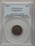 Bust Dimes: , 1821 10C Large Date XF45 PCGS. PCGS Population (16/129). NGCCensus: (16/160). Mintage: 1,186,512. Numismedia Wsl. Price fo...