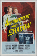 """Movie Posters:Crime, Appointment with a Shadow (Universal International, 1958). OneSheet (27"""" X 41""""). Crime.. ..."""