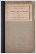 Books:First Editions, [George Washington]. Orderly Book of General George Washington,Commander in Chief of the American Armies, Kept at Valle...