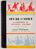 Books:Children's Books, Rose Fyleman [editor]. Sugar and Spice: A Collection of NurseryRhymes New and Old. Racine: Whitman, [1935]. Quarto....
