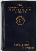 Books:First Editions, Mrs. John Borden. The Cruise of the Northern Light: Explorationsand Hunting in the Alaskan and Siberian Arctic. New...