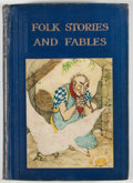 Books:Children's Books, The Children's Hour: Folk Stories and Fables. London:Waverly Book, [n. d., ca. 1920]. Octavo. Publisher's binding.Colo...