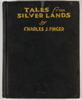 Books:Children's Books, Charles J. Finger. Tales from Silver Lands. Garden City:Doubleday, 1925. Octavo. Publisher's binding. Rubbed and so...