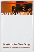 Books:Signed Editions, Walter Mosley. SIGNED. Workin' on the Chain Gang. Shaking Off the Dead Hand of History. New York: The Ballantine...