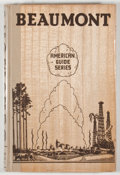 Books:First Editions, [American Guide Series]. Beaumont: A Guide to the City and ItsEnvirons. Houston: Anson Jones Press, [1939]. Fir...