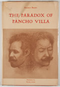 Books:Signed Editions, Haldeen Braddy. INSCRIBED. The Paradox of Pancho Villa. El Paso: Texas Western Press, 1978. First edition. Ins...