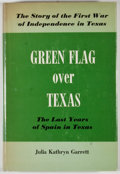 Books:First Editions, Julia Kathryn Garrett. Green Flag Over Texas: A Story of theLast Years of Spain in Texas. Austin: Pemberton Pre...
