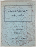Books:First Editions, Clagette Blake. Charles Elliot R. N. 1801-1875: A Servant ofBritain Overseas. London: Cleaver-Hume Press, [1960]. F...