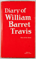Books:First Editions, Robert E. Davis [editor]. The Diary of William Barret Travis:August 30, 1833 - June 26, 1834. Waco: Texian Press, 1...