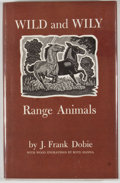 Books:First Editions, J. Frank Dobie. Wild and Wily: Range Animals. Flagstaff:Northland Press, 1980. First edition. Octavo. Publisher's b...