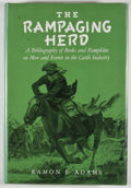 Books:Americana & American History, Ramon F. Adams. The Rampaging Herd. Cleveland: John T.Zubal, [1982]. Later edition. Octavo. 463 pages. Publisher's ...