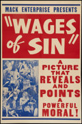 "The Wages of Sin (Real Life Dramas, 1938). One Sheet (27"" X 41""). Exploitation"