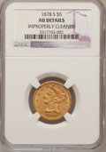 Liberty Half Eagles: , 1878-S $5 --Improperly Cleaned--NGC Details. AU. NGC Census:(27/409). PCGS Population (17/149). Mintage: 144,700. Numismedi...