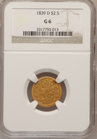 1839-D $2 1/2 Good 6 NGC. NGC Census: (1/107). PCGS Population (0/146). Mintage: 13,674. Numismedia Wsl. Price for probl...