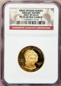 Modern Issues, 2007-W G$10 First Spouse Series Abigail Adams PR70 Ultra Cameo NGC.NGC Census: (0). PCGS Population (278). Numismedia Wsl...