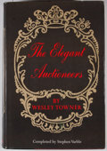 Books:First Editions, Wesley Towner. The Elegant Auctioneers. New York: Hill &Wang, [1970]. First edition. Octavo. Publisher's binding an...