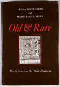 Books:First Editions, Leona Rostenberg and Madeleine B. Stern. Old & Rare: ThirtyYears in the Book Business. New York: Abner Schram, ...
