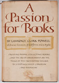 Books:First Editions, Lawrence Clark Powell. A Passion for Books. Cleveland: WorldPublishing Company, [1958]. First edition. Octavo. Publ...