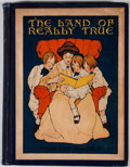 Books:Children's Books, Millicent Olmsted. The Land of Really True. Philadelphia: George W. Jacobs, [1909]. Octavo. Publisher's binding....