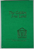Books:First Editions, Crystal Sasse Ragsdale. The Golden Free Land. Austin:Landmark Press, [1976]. First edition. Octavo. Publisher's bin...