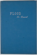 Books:Signed Editions, [Walter E. Long]. INSCRIBED. Flood to Faucet. [Austin]: [Walter E. Long], [1956]. First edition. Inscribed. Octa...