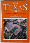 "Books:First Editions, Richard Pennington. ""For Texas, I Will"": The History of MemorialStadium. [Austin]: [Historical Publications], [..."