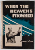 Books:Signed Editions, Joseph L. Cline. INSCRIBED. When the Heavens Frowned. Dallas: Mathis, Van Nort, [1946]. First edition. Inscribed b...