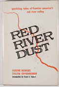 Books:Signed Editions, Eugene Bowers and Evelyn Oppenheimer. SIGNED BY BOTH AUTHORS. Red River Dust. Waco: Word Books, [1968]. First editio...