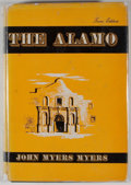 Books:First Editions, John Myers Myers. The Alamo. New York: E. P. Dutton, 1948.First edition. Octavo. Publisher's binding and dust jacke...