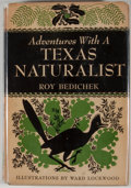 Books:Signed Editions, Roy Bedichek. INSCRIBED BY HERBERT GAMBRELL. Adventures with a Texas Naturalist. Garden City: Doubleday, 1947. First...