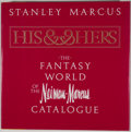 Books:Signed Editions, Stanley Marcus. INSCRIBED. His & Hers: The Fantasy World of the Neiman-Marcus Catalogue. New York: Viking Press, [19...
