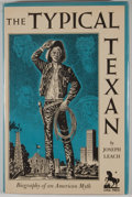 Books:Signed Editions, Joseph Leach. SIGNED by CISNEROS. The Typical Texan. Biography of an American Myth. Dallas: Southern Methodist P...