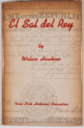 Books:Signed Editions, Walace Hawkins. SIGNED by CISNEROS. El Sal del Rey. Austin: Texas State Historical Society, 1947....