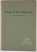Books:Signed Editions, J. Evetts Haley. SIGNED. Story of the Shamrock. Amarillo: The Shamrock Oil and Gas Corporation, [1954]....