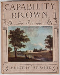 Books:First Editions, Dorothy Stroud. Capability Brown. London: Country Life,[1950]. First edition. Quarto. Publisher's binding and dust ...