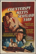 "Counterspy Meets Scotland Yard (Columbia, 1950). One Sheet (27"" X 41""). Drama"