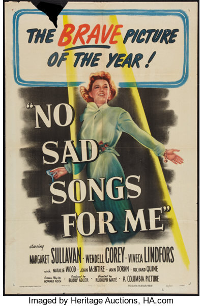 No Sad Songs for Me (Columbia, 1950)  One Sheet (27