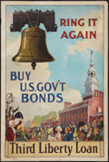 "Movie Posters:War, Ring it in Again -- Third Liberty Loan (Sackett &Wihelms,1917). World War I Poster (20"" X 30"") ""Buy Gov't Bonds.""War.. ..."