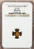 California Fractional Gold, 1874/3 50C Indian Octagonal 50 Cents, BG-943, High R.4, MS65Prooflike NGC....