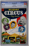 Golden Age (1938-1955):Miscellaneous, Four Color #542 Super Circus Featuring Mary Hartline - File Copy (Dell, 1954) CGC VF 8.0 Off-white pages....