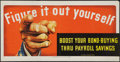 "Movie Posters:War, World War II Savings Bond Poster (U.S. Government, 1943). Poster(11"" X 21""). ""Figure It Out Yourself: Boost Your Bond-Buyin..."