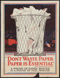 "Movie Posters:War, War Propaganda Poster (War Industries Board, 1918). World War IPoster (19"" X 25"") ""Don't Waste Paper, Paper is Essential."" ..."